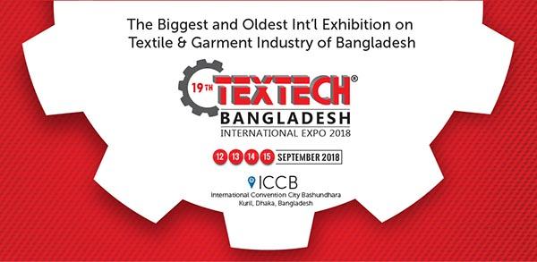 19th Textech Bangladesh 2018 International Expo